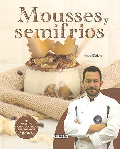 Mousses y Semifrios (El Rincón Del Paladar