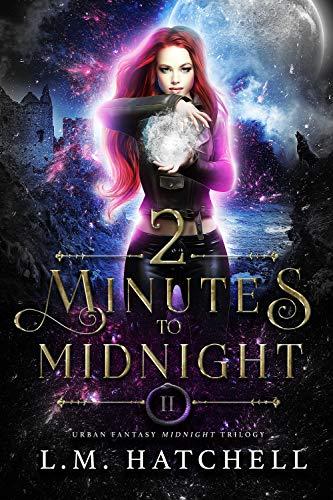 2 Minutes to Midnight: Urban Fantasy Midnight Trilogy Book 2 (English Edition)