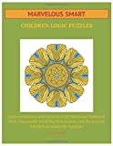 Marvelous Smart Children Logic Puzzles: Improve Memory and Focus Activity Workbook Combined With Unscramble Word Plus Kids Sudoku and Word Circle Intellectual Games for Students