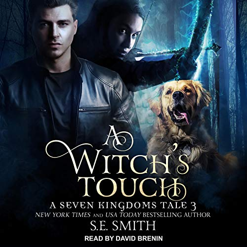 A Witch's Touch: A Seven Kingdoms Tale, Book 3