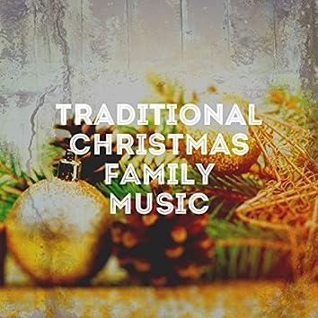 Traditional Christmas Family Music