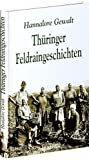 Thüringer Feldraingeschichten: Geschichten aus Thüringen