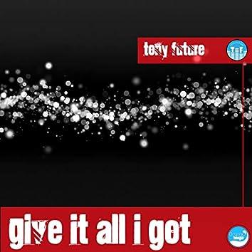 Givin It All I Got (Anthony Melodic Remix)