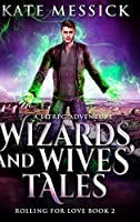 Wizards and Wives' Tales: Large Print Hardcover Edition