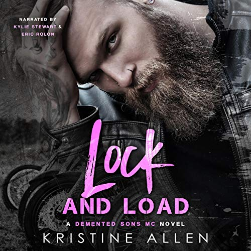 Lock and Load: A Demented Sons MC Texas Novel cover art