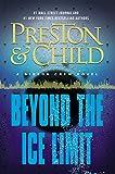 Beyond the Ice Limit: A Gideon Crew Novel (Gideon Crew Series Book 4)