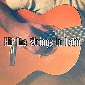 Hit the Strings in Latin