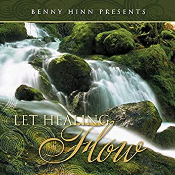 Let Healing Flow
