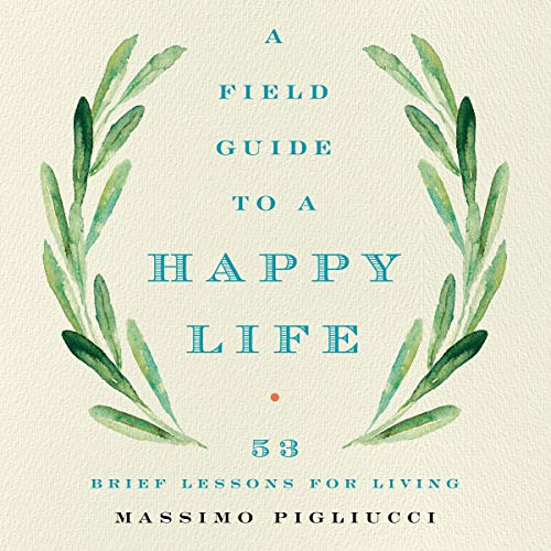 A Field Guide to a Happy Life cover art