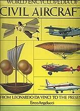 World Encyclopedia of Civil Aircraft, From Leonardo Da Vinci to the Present