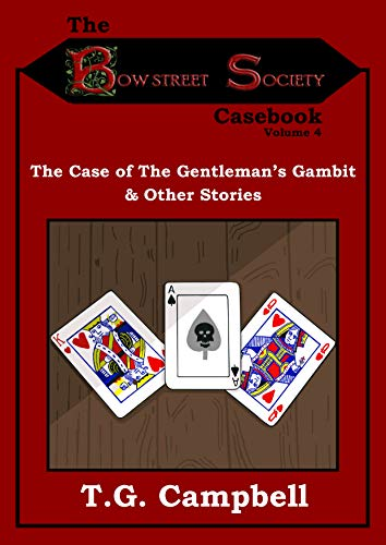 The Case of the Gentleman's Gambit & Other Stories (Bow Street Society Casebook Book 4)