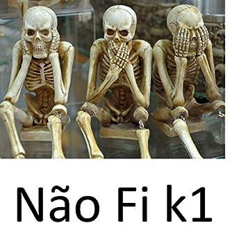 Não Fi K1
