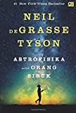 Astrofisika untuk Orang Sibuk (Indonesian Edition)