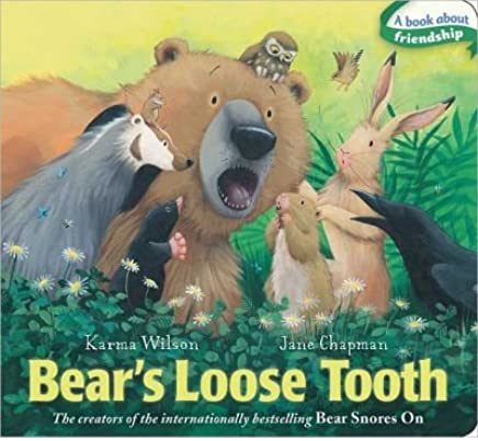 [(Bears Loose Tooth )] [Author: Karma Wilson] [Feb-2014]