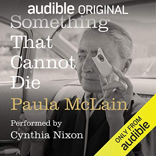 Something That Cannot Die Audiobook By Paula McLain cover art