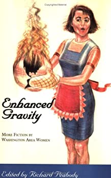Enhanced Gravity: More Fiction by Washington Area Women 0931181208 Book Cover