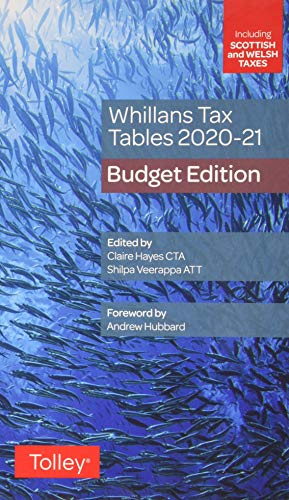 Whillans's Tax Tables 2020-21 (Budget edition)