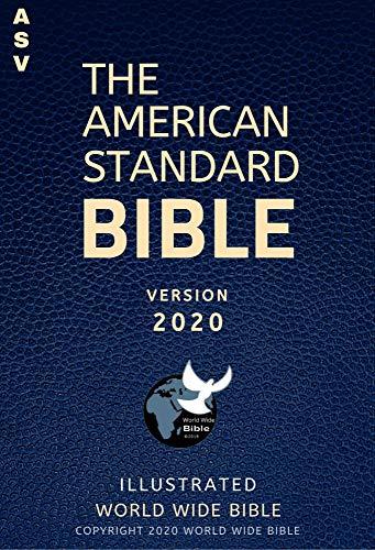 The American Standard Bible Version (ASV) 2020 (Illustrated) (English Edition)