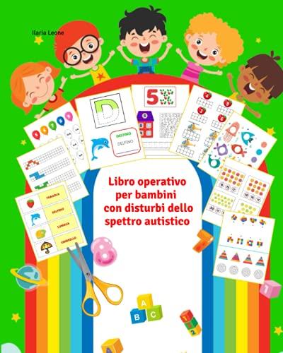 Libro operativo per bambini con disturbi dello...