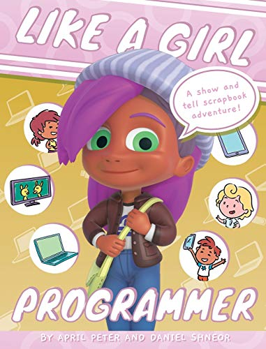 Compare Textbook Prices for Like A Girl: Programmer 7 Illustrated Edition ISBN 9789657779071 by Peter, April,Shneor, Daniel