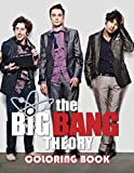 The Big Bang Theory Coloring Book: A Fabulous Coloring Book For Fans of All Ages With Several Images Of The Big Bang Theory. One Of The Best Ways To Relax And Enjoy Coloring Fun.
