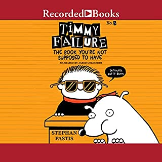 Timmy Failure: The Book You're Not Supposed to Have cover art