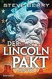 Der Lincoln-Pakt: Thriller (Cotton Malone 9) (German Edition)