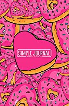 Simple journal - Everyday is your day: Colorful heart shaped sweet donuts endless pattern notebook, Daily Journal, Composition Book Journal, Sketch ... sheets). Dot-grid layout with cream paper.