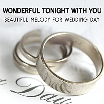Wonderful Tonight with You: Beautiful Melody for Wedding Day - Jazz Music for Young Couples, Acoustic Party with Jazz Band