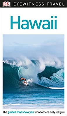 DK Eyewitness Travel Guide Hawaii (Eyewitness Travel Guides)