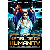 The Measure of Humanity: The Cassidy Chronicles Volume Three (English Edition)