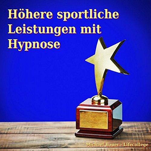 Höhere sportliche Leistungen mit Hypnose Titelbild