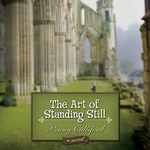 The Art of Standing Still audiobook cover art