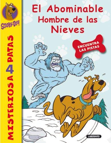 Scooby-Doo. El abominable Hombre de las Nieves (Misterios a 4 patas nº 3)