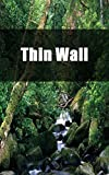 Thin Wall (Luxembourgish Edition)