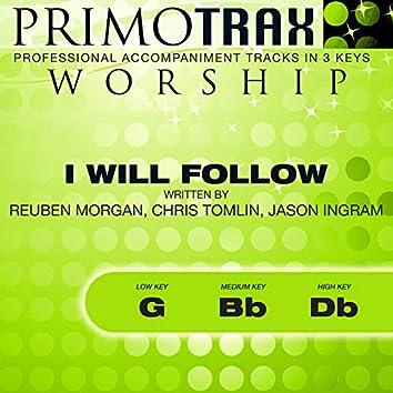 I Will Follow (Worship Primotrax) [Performance Tracks] - EP