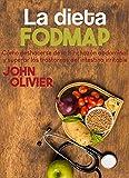La dieta FODMAP: Cmo deshacerse de la hinchazn abdominal y superar los...
