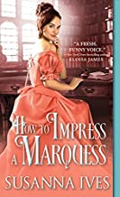 How to Impress a Marquess (Wicked Little Secrets Book 3)