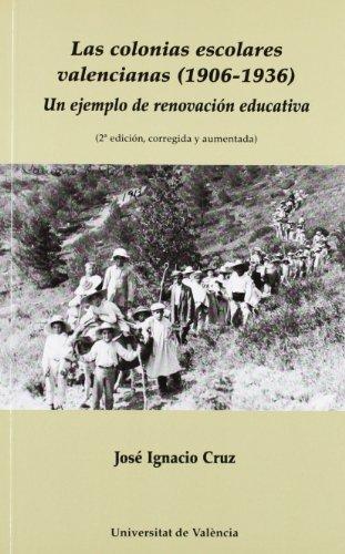 Las colonias escolares valencianas (1906-1936): Un ejemplo d