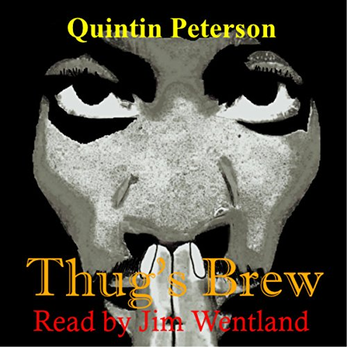Thug's Brew audiobook cover art