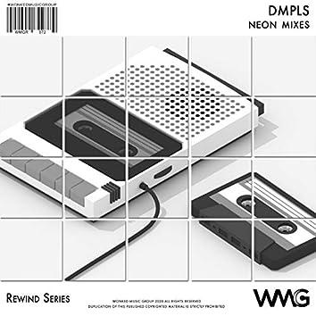Rewind Series: DMPLS - Neon Mixes