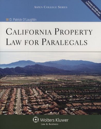 Compare Textbook Prices for California Property Law for Paralegals Aspen College Series 8th ed. Edition ISBN 9780735584525 by D. Patrick O'Laughlin
