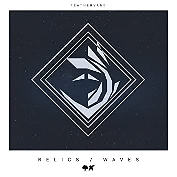 Relics/Waves