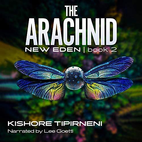 The Arachnid Audiobook By Kishore Tipirneni cover art