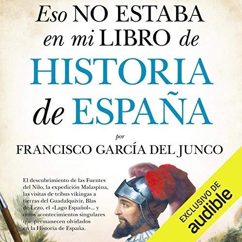 Diseño de la portada del título Eso no estaba en mi libro de Historia de España