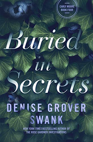 Buried in Secrets: Carly Moore #4