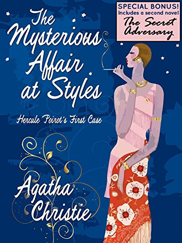 The Mysterious Affair at Styles: Hercule Poirot's First Case (Special Edition) by [Agatha Christie]