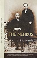 The Nehrus: Motilal and Jawaharlal (Oxford India Paperbacks)