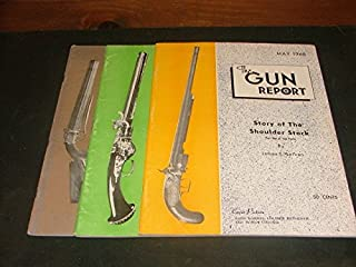 3 Issues The Gun Report May, June, July 1968
