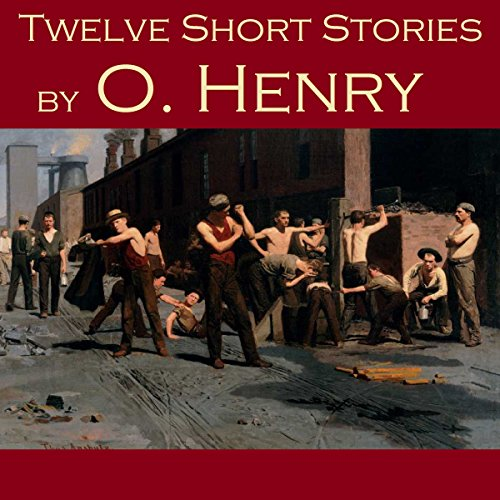 Twelve Short Stories by O. Henry audiobook cover art